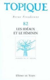 Topique n 82 les ideaux et le feminin - Intérieur - Format classique
