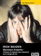 Iron Maiden ; morceaux d'esprits : thèmes et origines des chansons de la vierge de fer - Couverture - Format classique