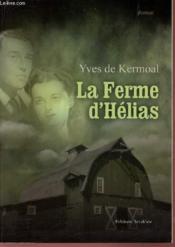 La ferme d helias - Couverture - Format classique