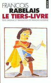 Le tiers livre (texte original et translation en francais moderne) - Intérieur - Format classique
