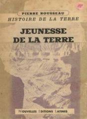 Jeunesse de la terre (histoire de la terre tome 2) - Couverture - Format classique