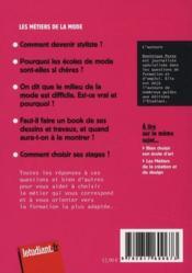 Métiers de la mode ; le guide 2011-2012 ; à partir de vos questions aux salons de l'étudiant - 4ème de couverture - Format classique