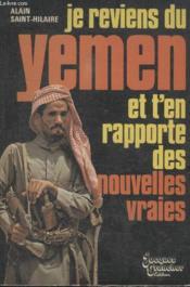 Je Reviens Du Yemen Et Ten Rapport Des Nouvelles Vraies. - Couverture - Format classique