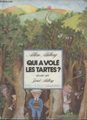Collection Enfantimages. Qui A Vole Les Tartes ? - Couverture - Format classique