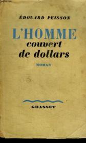 L Homme Couvert De Dollars Ou La Curieuse Histoire De L Homme A La Montre Au Boitier D Acier. - Couverture - Format classique