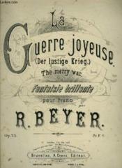 La Guerre Joyeuse / Der Lustige Krieg / The Merry War - Fantaisie Brillante Pour Piano. - Couverture - Format classique