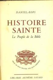Histoire Sainte - Le Peuple De La Bible - Tome I - Couverture - Format classique