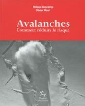 Avalanches ; comment réduire le risque - Couverture - Format classique