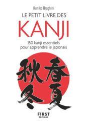 Le petit Livre des kanji ; 150 kanji essentiels pour apprendre le japonais - Couverture - Format classique