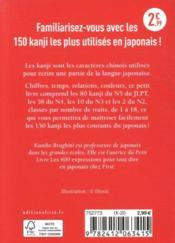 Le petit Livre des kanji ; 150 kanji essentiels pour apprendre le japonais - 4ème de couverture - Format classique