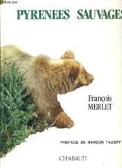 Pyrenees sauvages - Couverture - Format classique