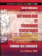 Corrige des exercices methodologie et techniques statistiques appliquees aux relations industrielles - Couverture - Format classique