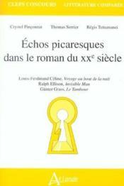 Echos picaresques ds le roman du xxe s. - Couverture - Format classique