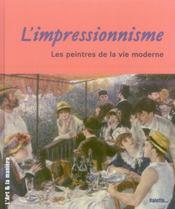L'impressionnisme ; les peintres de la vie moderne - Intérieur - Format classique