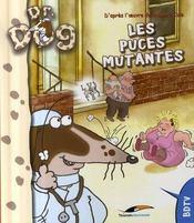 Docteur dog ; les puces puantes - Intérieur - Format classique