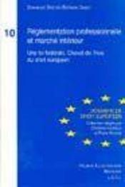 Reglementation professionnelle et marche interieur - Intérieur - Format classique