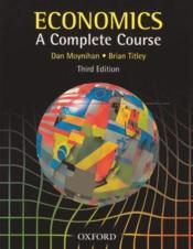 Economics ; a complete course (3e édition) - Couverture - Format classique