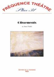 Revue Frequence Theatre Plus N.31 ; Glissements - Couverture - Format classique