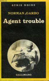 Collection : Serie Noire N° 1845 Agent Trouble - Couverture - Format classique