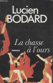 La Chasse A Lours. - Couverture - Format classique