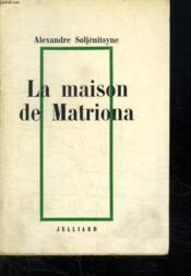 La Maison De Matriona. - Couverture - Format classique