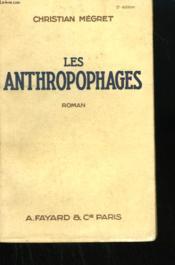 Les Anthropophages. - Couverture - Format classique