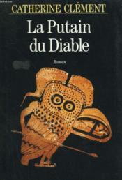 La Putain Du Diable. - Couverture - Format classique