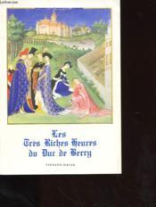 Les Tres Riches Heures Du Duc De Berry - Couverture - Format classique