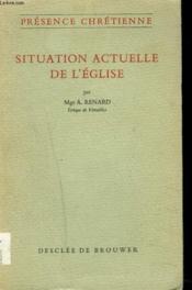 Situation Actuelle De L'Eglise. - Couverture - Format classique