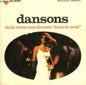 Dansons - De La Valse Aux Danses Dans Le Vent - Couverture - Format classique