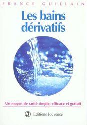 Les bains derivatifs - Intérieur - Format classique