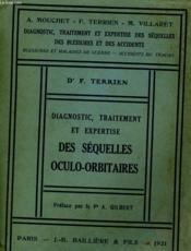 Diagnostic, Traitement Et Expertise Des Sequelles Oculo-Orbitaires - Couverture - Format classique