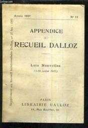 Appendice Au Recueil Dalloz N°11 Annee 1937 - Supplement Au Recueil Hebdomadaire Dalloz N°27 Bis 1937 - Lois Nouvelles 6-29 Juillet 1937. - Couverture - Format classique
