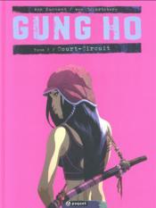 Gung Ho T.2 ; court-circuit - Couverture - Format classique