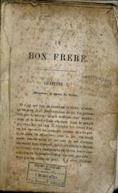 Le Bon Frere. - Couverture - Format classique
