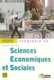 Sciences économiques et sociales ; terminale es enseignement de spécialité (édition 2007) - Intérieur - Format classique