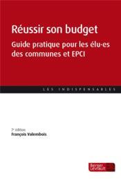 Réussir son budget ; guide pratique pour les élu.es des communes et EPCI (7e édition) - Couverture - Format classique