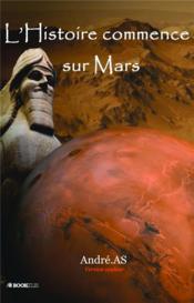 L'histoire commence sur Mars - Couverture - Format classique