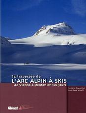 La traversée de l'arc alpin à skis - Intérieur - Format classique