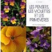 Les Pensees, Les Violettes Et Les Primeveres - Couverture - Format classique