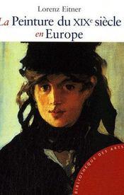 La peinture du XIX siècle en europe (édition 2007) - Intérieur - Format classique