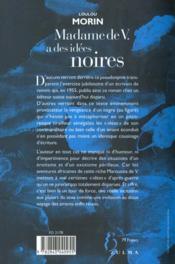 Madame De V.A Des Idees Noires - 4ème de couverture - Format classique