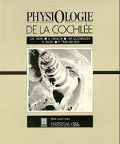 Physiologie de la cochlee - Couverture - Format classique