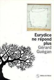 Eurydice ne repond plus - Couverture - Format classique