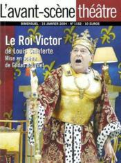 REVUE L'AVANT-SCENE THEATRE ; le roi Victor - Couverture - Format classique