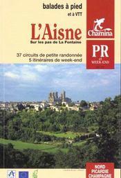 **Aisne - Sur Les Pas De La Fontaine Balades A Pied & Vtt - Intérieur - Format classique
