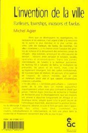 L'invention de la ville ; banlieues, townships, invasions et favelas - 4ème de couverture - Format classique