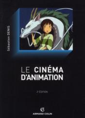 Le cinéma d'animation (2e édition) - Couverture - Format classique