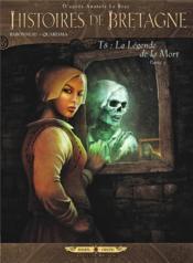 Histoires de Bretagne t.8 ; la légende de la mort t.3 - Couverture - Format classique