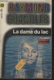Collection La Poche Noire. N°47 La Dame Du Lac. - Couverture - Format classique